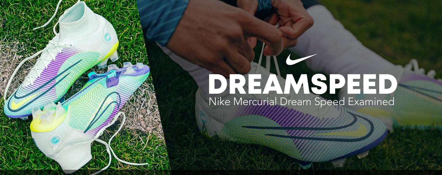 What makes the new Mercurials the stuff of Dreams? Find out.